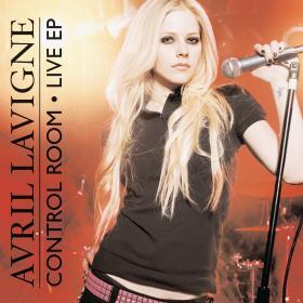 Avril Lavigne - Control Room (Live EP)